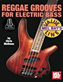 Reggae Grooves for Electric Bass (Value Line)