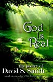 God Is Real, David S. Smith, 1442146761