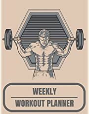 Weekly Workout Planner: workout record book With Calendar 2018-2019 Weekly Workout Planner ,Workout Goal , Workout Journal Notebook Workbook size 8.5x11 Inches Extra Large Made In USA