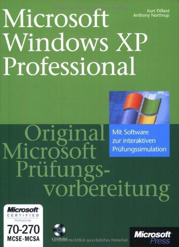 MCSE-Prüfungsvorbereitung, m. CD-ROMs, Microsoft Windows XP Professional