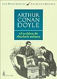 El Archivo de Sherlock Holmes, Arthur Conan Doyle, 9506201692