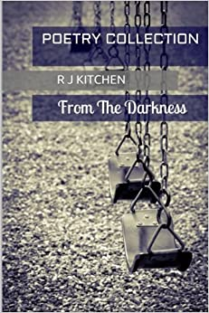 Poetry Collection: From The Darkness