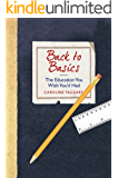 Back to Basics: The Education You Wish You'd Had