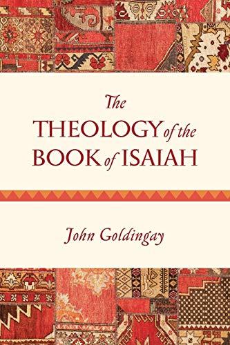 Book : The Theology Of The Book Of Isaiah - John Goldingay