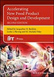 img - for Accelerating New Food Product Design and Development (Institute of Food Technologists Series) book / textbook / text book