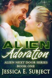 Alien Adoration: SciFi Alien Romance (Alien Next Door Book 1)