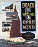 : Boats with an Open Mind: Seventy-Five Unconventional Designs and Concepts