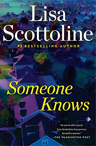 Book cover from Someone Knows by Lisa Scottoline