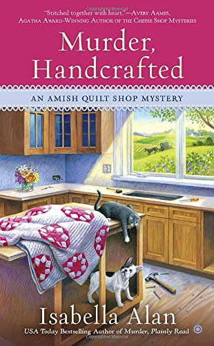 Murder, Handcrafted (Amish Quilt Shop Mystery)