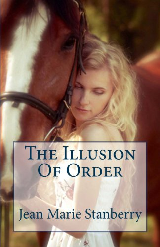 The Illusion Of Order (Heart of a Phoenix) (Volume 1)