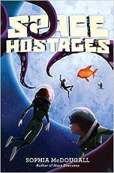 Space Hostages (Turtleback School & Library Binding Edition) (Mars Evacuees)