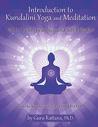 Introduction to Kundalini Yoga, Vol 2