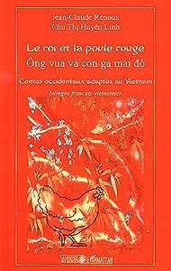 """Afficher """"Le roi et la poule rouge"""""""