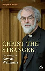 Christ the Stranger: The Theology of Rowan Williams (Critical Introduction)