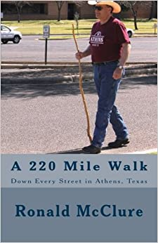 _READ_ A 220 Mile Walk Down Every Street In Athens, Texas: My Walking Stick And I - Volumes 1 & 2. Ikast editors conducta select reimos