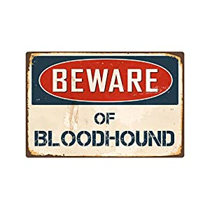 "StickerPirate Beware of Bloodhound 8"" x 12"" Vintage Aluminum Retro Metal Sign VS059 2"