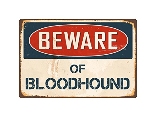 "StickerPirate Beware of Bloodhound 8"" x 12"" Vintage Aluminum Retro Metal Sign VS059"