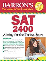 Barron's SAT 2400: Aiming for the Perfect Score (Barron's: The Leader in Test Preparation)