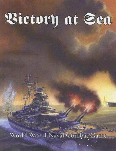 Victory at Sea : World War II Naval Combat Game ebook