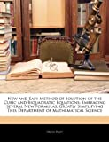 New and Easy Method of Solution of the Cubic and Biquadratic Equations, Orson Pratt, 1141806673