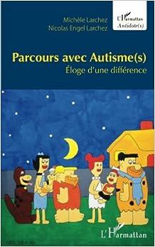 Book Parcours avec Autisme(s): Éloge d'une différence