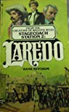 Laredo (Stagecoach Station 2)