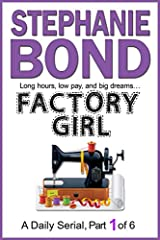 NEW!  An Amazon exclusive!From the international bestselling author of STOP THE WEDDING! (now a Hallmark Channel movie) and the wildly popular COMA GIRL serial comes a new story of comedy and small-town grit:FACTORY GIRLLong...