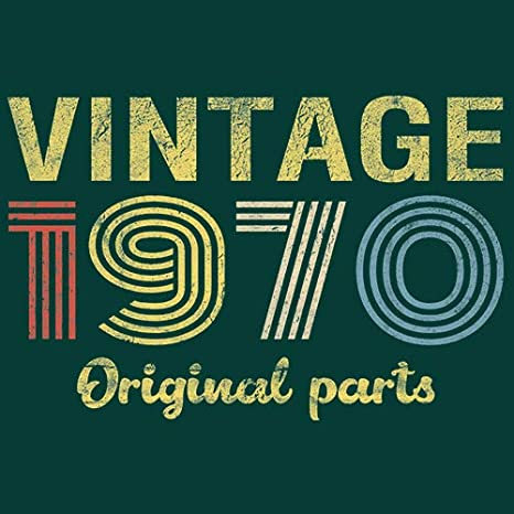 50th Birthday Gift T-Shirt Vintage 1970 Original Parts Retro Birthday