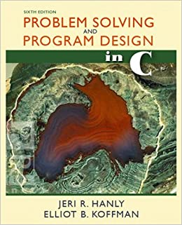 Problem Solving and Program Design in C (6th Edition)