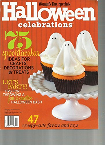 WOMAN'S DAY SPECIALS, 2012 (HALLOWEEN CELEBRATIONS) 75 SPOOKTACULAR IDEAS FOR ()