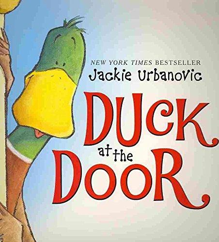 [(Duck at the Door )] [Author: Jackie Urbanovic] [Jan-2011]