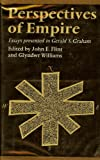 Perspectives of Empire, Gerald Sandford Graham and John E. Flint, 0064921298