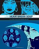 """Heartbreak Soup - The First Volume of ""Palomar"" Stories from ""Love and Rockets"" (Love & Rockets)"" av Gilbert Hernandez"
