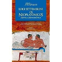Os neoplatônicos: novela homoerótica