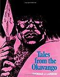 Tales from the Okavango, Thomas J. Larson, 0595239455