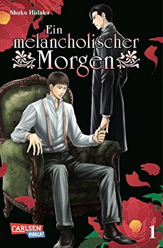 Ein melancholischer Morgen 1 Taschenbuch – 22. November 2011 Shoko Hidaka Carlsen 3551730644 Bezug zu Schwulen und Lesben