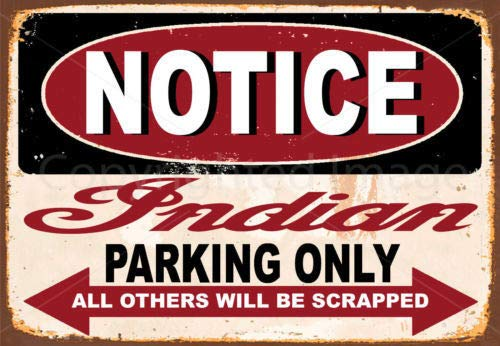 Yilooom Notice Indian Motorcycle Parking Only Metal Tin Sign Poster Wall - Sign Only Parking Tin