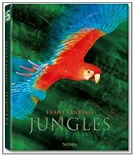 Frans Lanting - Jungles
