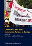 Communist and Post-Communist Parties in Europe : Schriften des Hannah-Arendt-Instituts für Totalitarismusforschung 36, , 3525369123