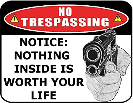 """Warning Nothing Inside is Worth Your Life 11.5/"""" x 9/"""" x 20 Mil Laminated Sign"""