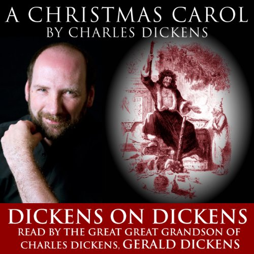 A Christmas Carol: Dickens on Dickens