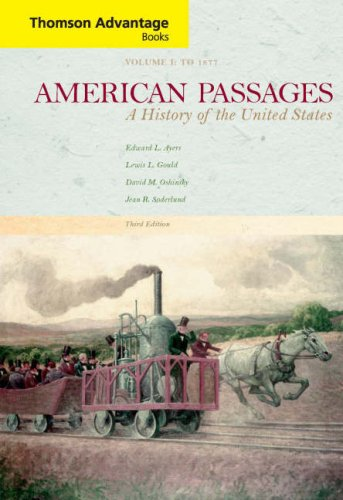 American Passages: A History of the United States, Compact Edition, Volume I (Thomson Advantage Books)
