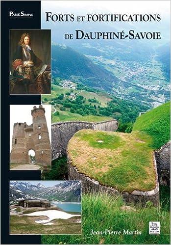Livre gratuits Forts et fortifications de Dauphiné-Savoie epub, pdf
