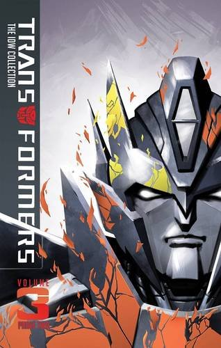 Transformers: IDW Collection Phase Two Volume 3 (Transformers: the Idw Collection Phase Two)
