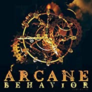 Arcane Behavior