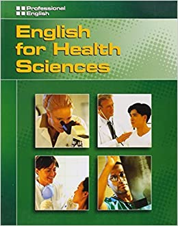 English for Health Sciences (Professional English Series) by Kristin L. Johannsen (2006-05-12)