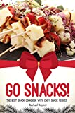 isagenix recipes - Go Snacks!: The Best Snack Cookbook with Easy Snack Recipes