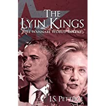 The Lyin Kings: The Wannabe World Leaders