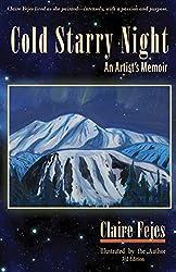 Cold Starry Night: An Artist's Memoir