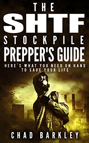 The SHTF Stockpile.  What You Need On Hand When SHTF.: (The SHTF Stockpile books, shtf survival, shtf plan) by [Barkley, C.]